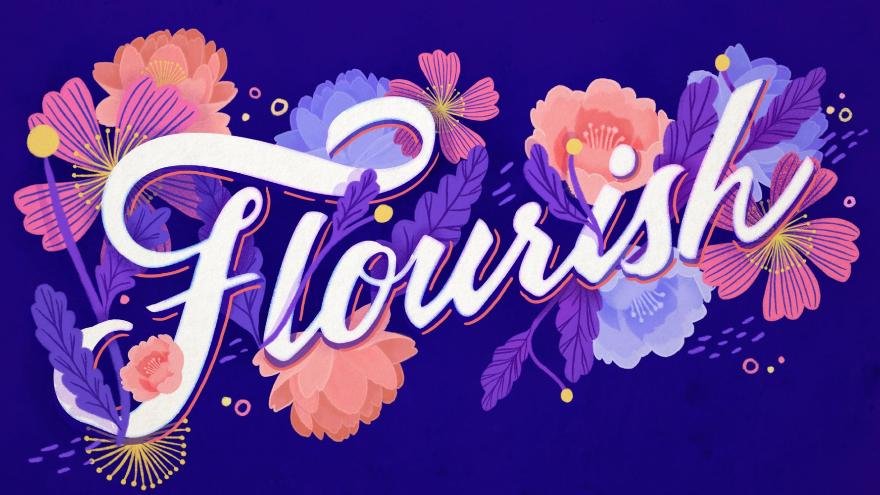 The word Flourish with blooming, beautiful flowers.